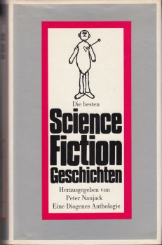 "Naujack, Peter (Hg.): ""Die besten Science Fiction Geschichten"""