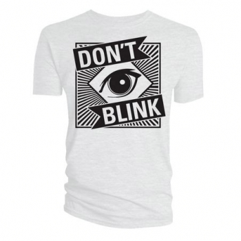 "T-Shirt: ""Don`t blink white"""